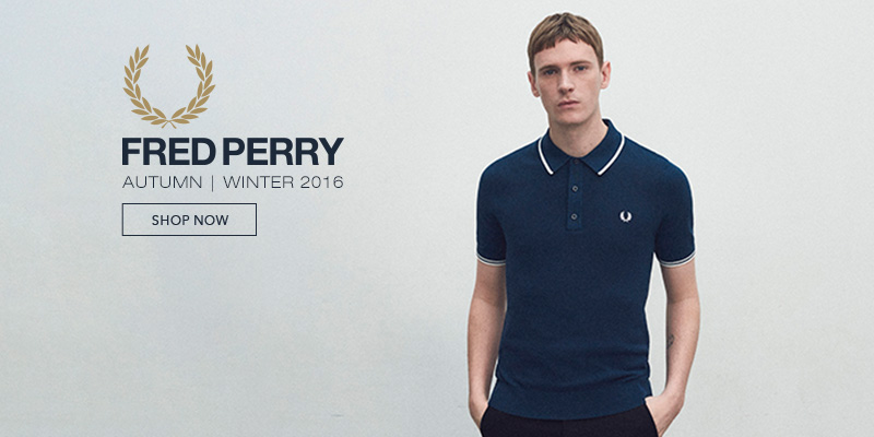 Autumn Winter 2016 Fred Perry Online Now