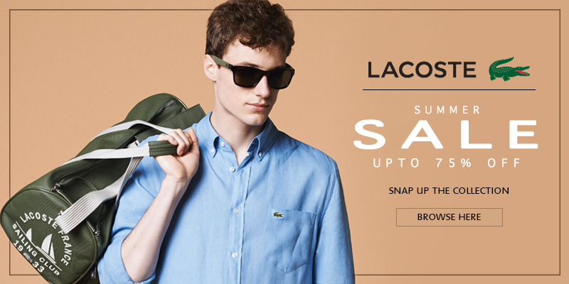 Lacoste Final Reductions Now On - Upto 75% Off