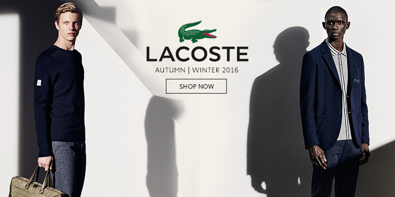 Lacoste Autumn Winter 16 Now In Stock
