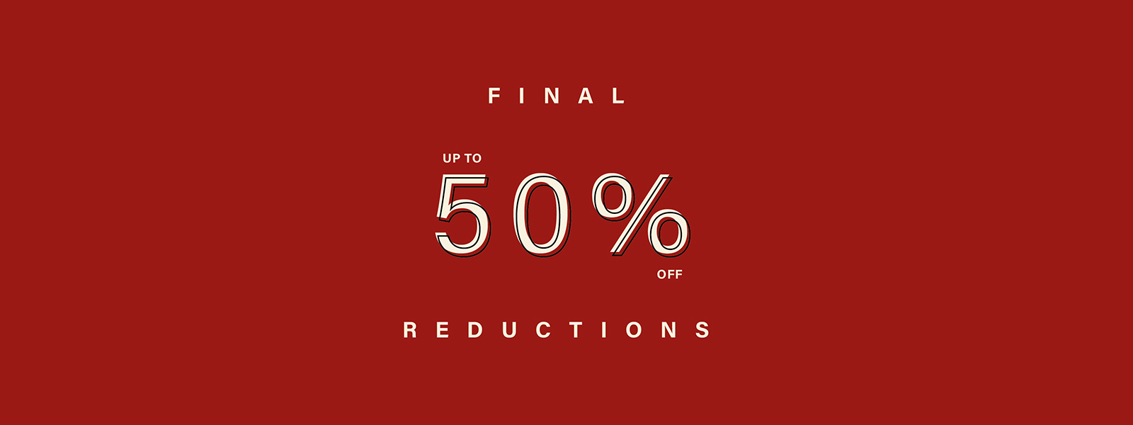 Final Reductions - All items now up to 50% off in our Summer Sale!